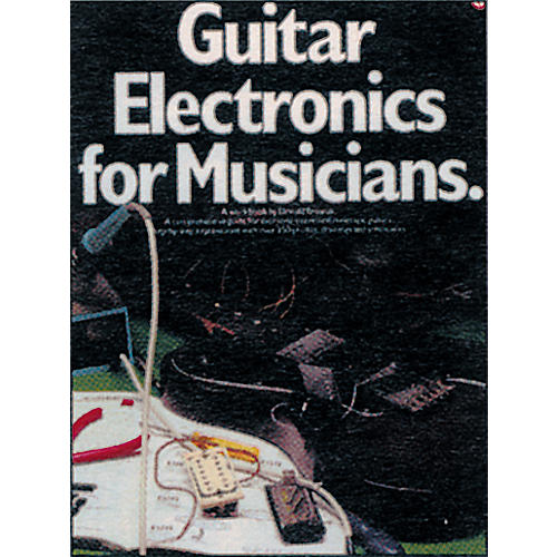 Music Sales Guitar Electronics for Musicians Book