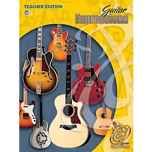 Alfred Guitar Expressions Teacher Edition Volume I Book CD and CD-ROM by Alfred