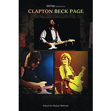 Backbeat Books Guitar Player Presents Clapton, Beck, Page Guitar Player Presents Series Softcover
