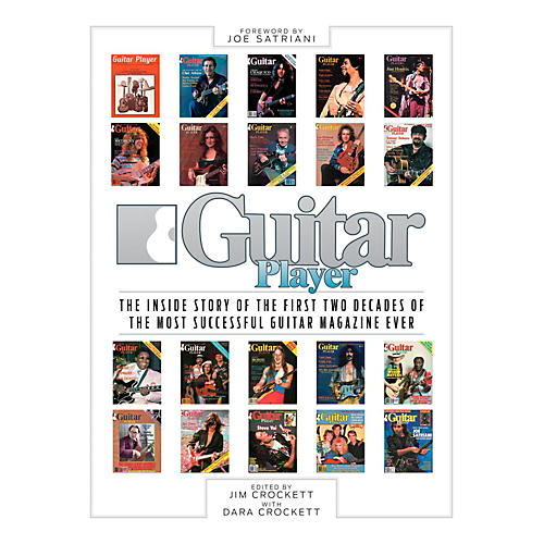 Hal Leonard Guitar Player: The Inside Story of the First Two Decades