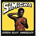Alliance Gyedu-Blay Ambolley - Simigwa thumbnail