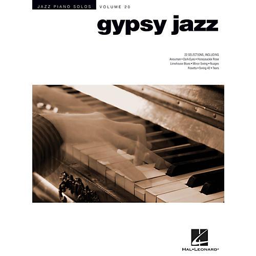 Hal Leonard Gypsy Jazz - Jazz Piano Solos Series Volume 20