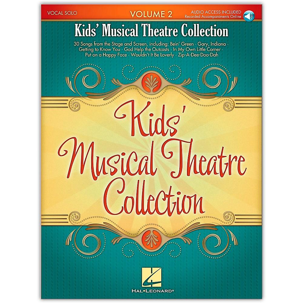 Hal Leonard Kid's Musical Theatre Collection Volume 2 Book/Online Audio 1279141556447