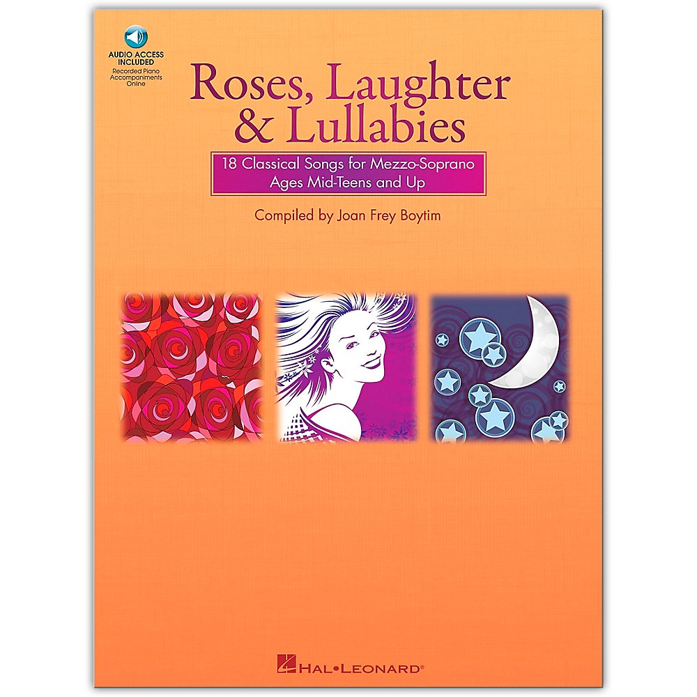 Hal Leonard Roses, Laughter And Lullabies For Mezzo-Soprano Book/Online Audio 1279141556781