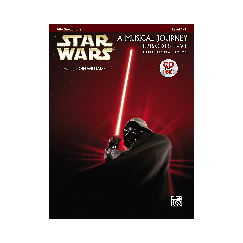 Alfred Star Wars Alto Sax Instrumental Solos (Movies I-Vi) Book & Cd 1288217329693