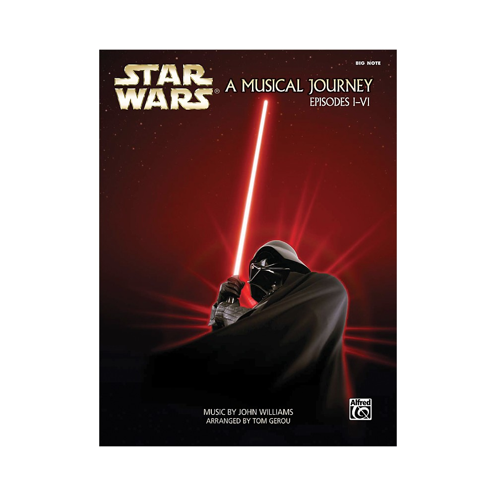 Alfred Star Wars - A Musical Journey (Music from Episodes I-VI) Big Note Piano Book 1333980492904