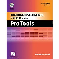 Hal Leonard Tracking Instruments And Vocals With Pro Tools Quick Pro Guides Series Book/Dvd-Rom