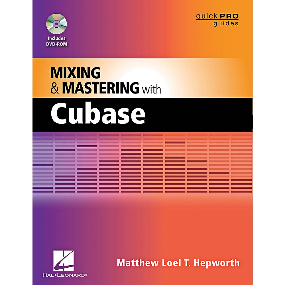 Hal Leonard Mixing And Mastering With Cubase Quick Pro Guides Series Book/Dvd-Rom