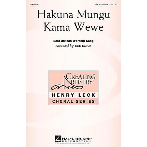 Hal Leonard Hakuna Mungu Kama Wewe SSA arranged by Kirk Aamot