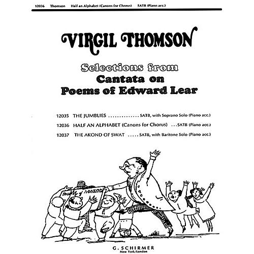 G. Schirmer Half An Alphabet (Canons F Or Chorus)(SATB With Piano ) SATB composed by V Thomson