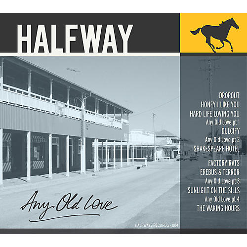 Alliance Halfway - Any Old Love