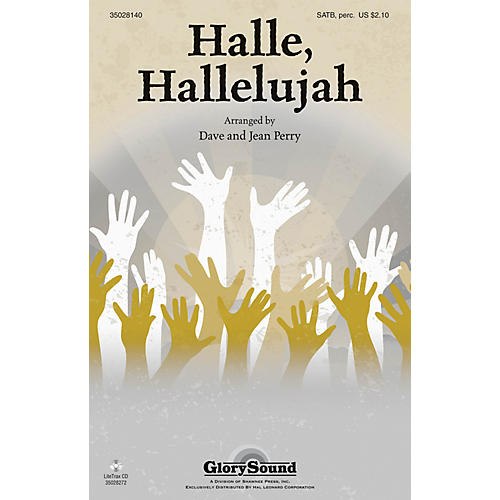 Shawnee Press Halle, Hallelujah! SATB, ACCOMP WITH OPT. PERCUSS arranged by Dave and Jean Perry