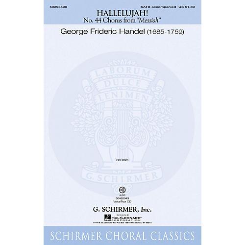 G. Schirmer Hallelujah Chorus (from The Messiah) VoiceTrax CD Composed by G.F. Händel