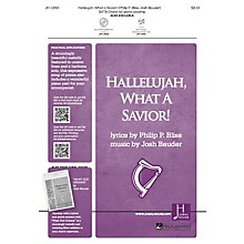 Jubal House Publications Hallelujah, What a Savior! ORCHESTRA ACCOMPANIMENT Composed by Josh Bauder