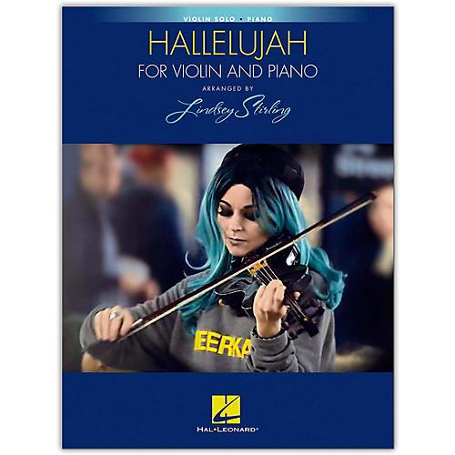Hal Leonard Hallelujah arranged by Lindsey Stirling for Violin and Piano