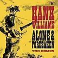 Alliance Hank Williams - Alone & Forsaken: The Demos thumbnail