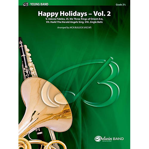 BELWIN Happy Holidays---Vol. 2 Concert Band Grade 2.5 (Easy to Medium Easy)