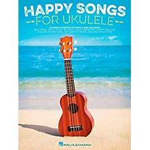 Hal Leonard Happy Songs for Ukulele - 20 Upbeat Favorites to Strum & Sing