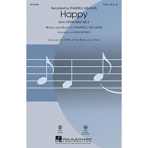 Hal Leonard Happy (from Despicable Me 2) SSA by Pharrell Williams Arranged by Mark Brymer