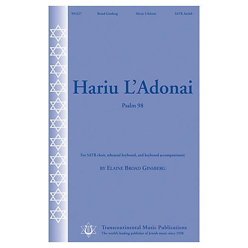 Transcontinental Music Hariu L'Adonai (Psalm 98) SATB composed by Elaine Broad Ginsberg