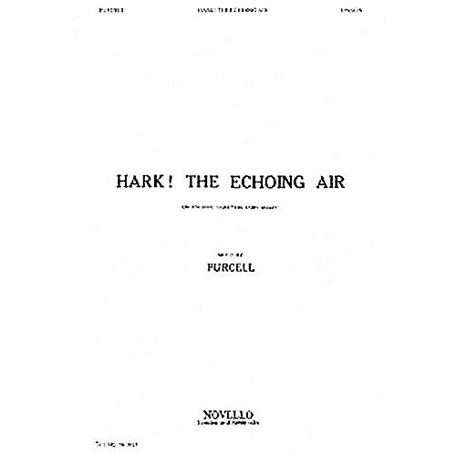 Novello Hark! The Echoing Air UNIS Composed by Henry Purcell