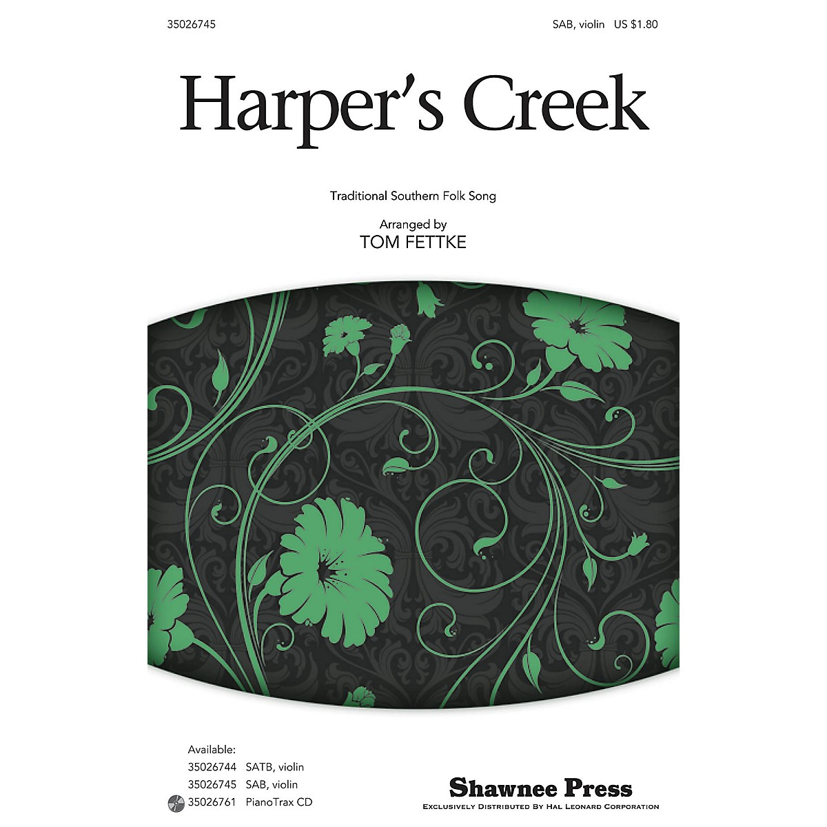 Shawnee Press Harper's Creek SAB arranged by Tom Fettke