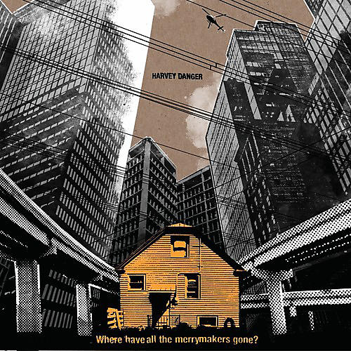 Alliance Harvey Danger - Where Have All the Merrymakers Gone