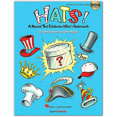 Hal Leonard Hats! - A Musical That Celebrates What's Underneath! Teacher/Singer CD-ROM