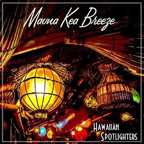 Alliance Hawaiian Spotlighters - Mauna Kea Breeze