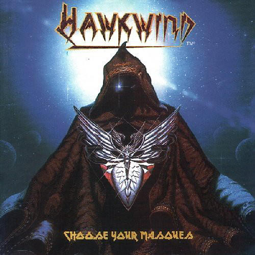 Alliance Hawkwind - Choose Your Masques