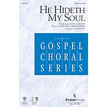 PraiseSong He Hideth My Soul SATB arranged by Cliff Duren