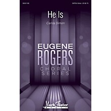 Mark Foster He Is (Eugene Rogers Choral Series) SATB a cappella composed by Carlos Simon