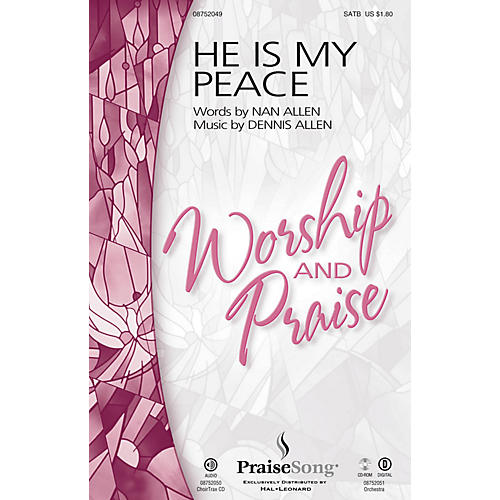 PraiseSong He Is My Peace CHOIRTRAX CD Composed by Dennis Allen
