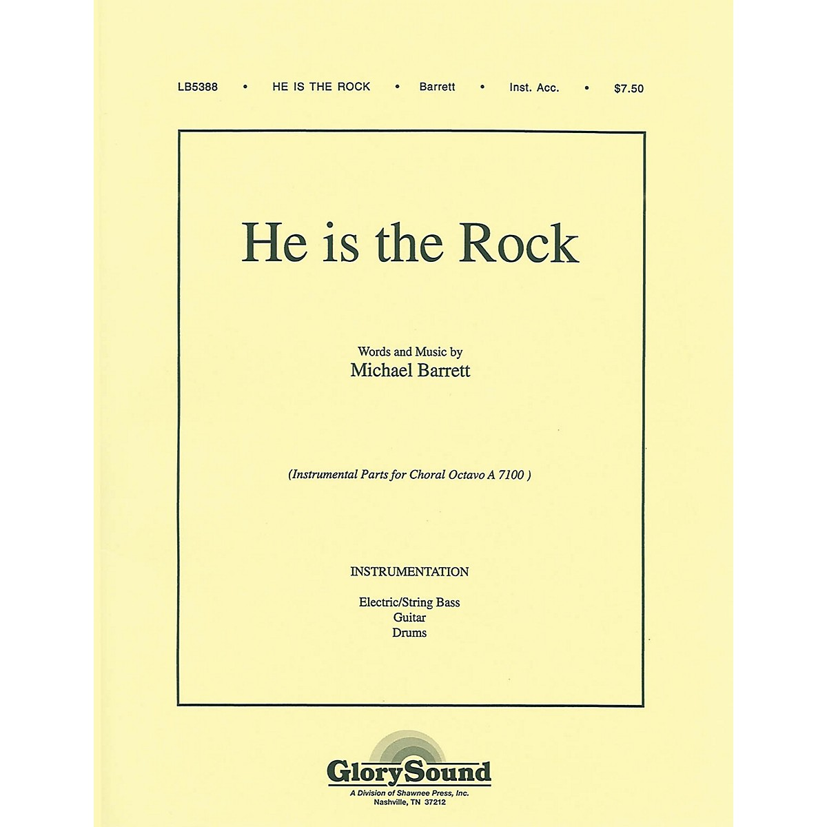 Shawnee Press He Is the Rock IPAKB composed by Michael Barrett