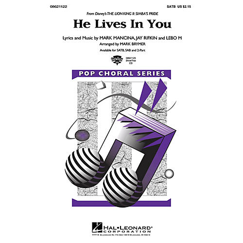 Hal Leonard He Lives in You (from The Lion King II: Simba's Pride) SAB Arranged by Mark Brymer
