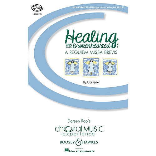 Boosey and Hawkes Healing the Brokenhearted (A Requiem Missa Brevis) SSA composed by Lita Grier