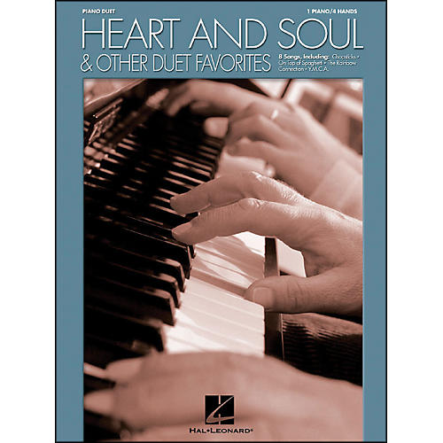 Hal Leonard Heart And Soul And Other Duet Favorites for Piano Duet 1 Piano, 4 Hands