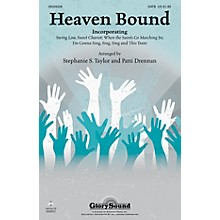 Shawnee Press Heaven Bound SATB arranged by Patti Drennan