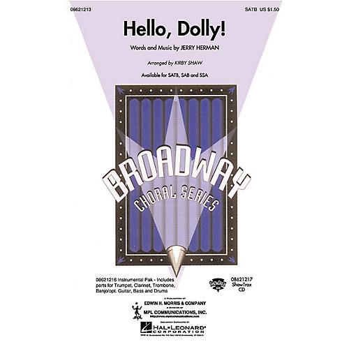 Hal Leonard Hello, Dolly! SATB arranged by Kirby Shaw