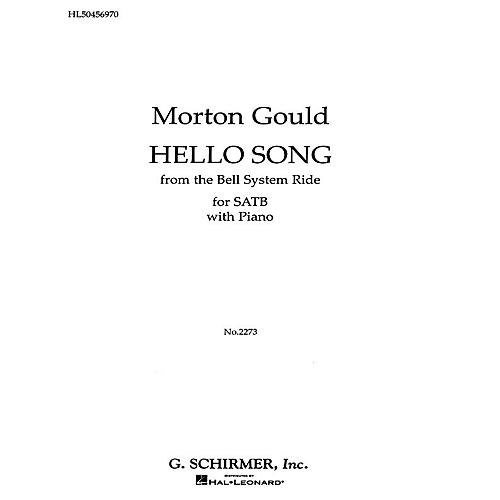 G. Schirmer Hello Song Pno From The Bell System Ride SATB composed by M Gould