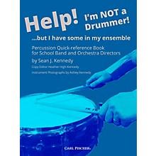 Carl Fischer Help! I'm Not a Drummer!