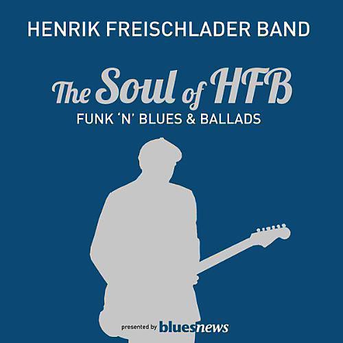 Alliance Henrik Freischlader - Soul of HFB