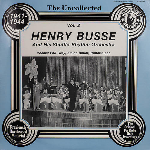 Alliance Henry Busse & Orchestra - Uncollected 2