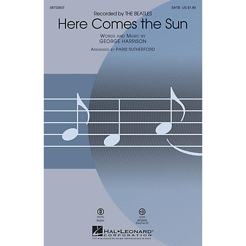 Hal Leonard Here Comes the Sun SATB by The Beatles arranged by Paris Rutherford