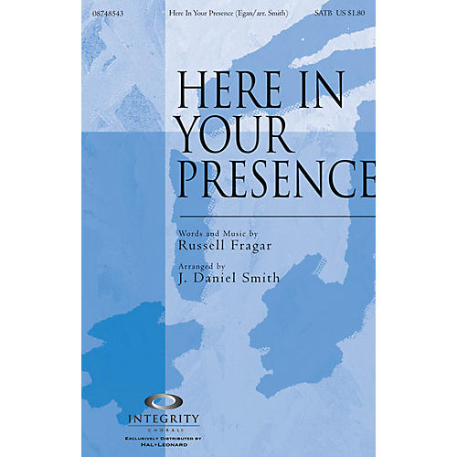 Integrity Music Here in Your Presence Orchestra Arranged by J. Daniel Smith