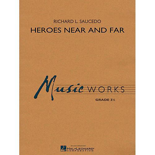 Hal Leonard Heroes Near and Far Concert Band Level 3