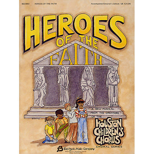 Fred Bock Music Heroes of the Faith (Sacred Children's Musical) TEACHER ED arranged by (Houston Children's Choir Series)