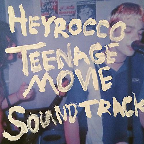 Alliance Heyrocco - Teenage Movie (Original Soundtrack)