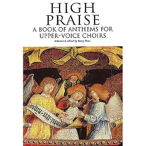 Novello High Praise - A Book of Anthems for Upper-Voice Choirs 2PT TREBLE