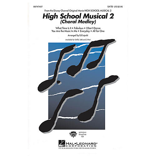 Hal Leonard High School Musical 2 (Choral Medley) ShowTrax CD Arranged by Ed Lojeski